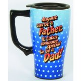 Anyone Can Be A Father Ceramic Travel Mug