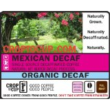 Crop to Cup - Mexican Decaf Coffee